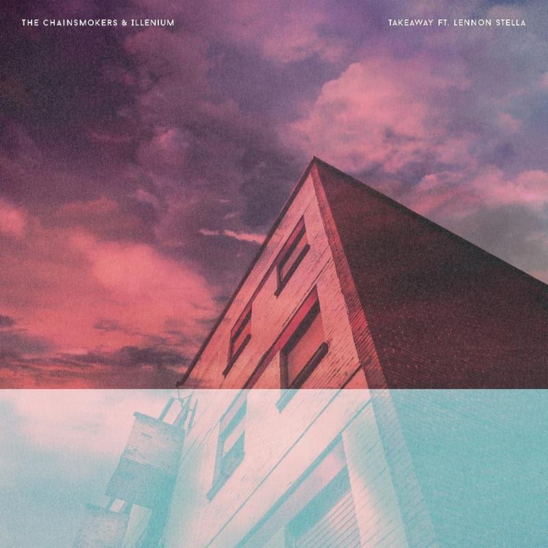 "New Video: The Chainsmokers, DJ ILLENIUM & Lennon Stella – ""Takeaway"""