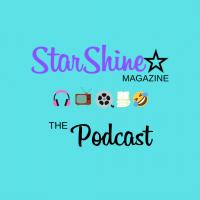 Announcement: StarShine Magazine – The Podcast!