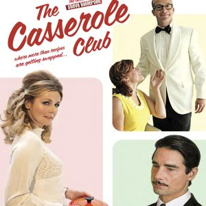 The Casserole Club: Intense, Funny, Quirky & Raw