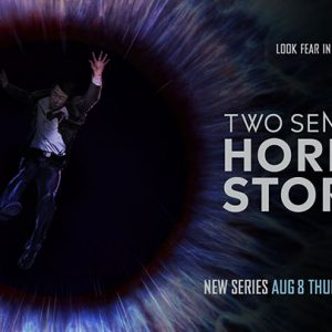 Two Sentence Horror Stories Airs Back-To-Back Episodes Thursday 8/29!