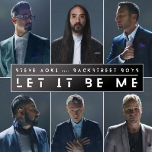 "Video of the Week: Steve Aoki & Backstreet Boys – ""Let It Be Me"""