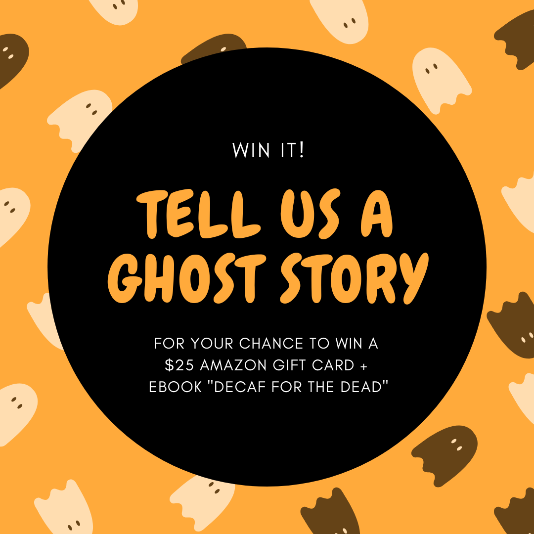 Tell Us a Ghost Story for Your Chance to Win!