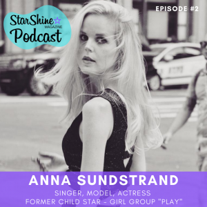 Podcast: Child Stars & Social Media with Anna Sundstrand formerly of Play