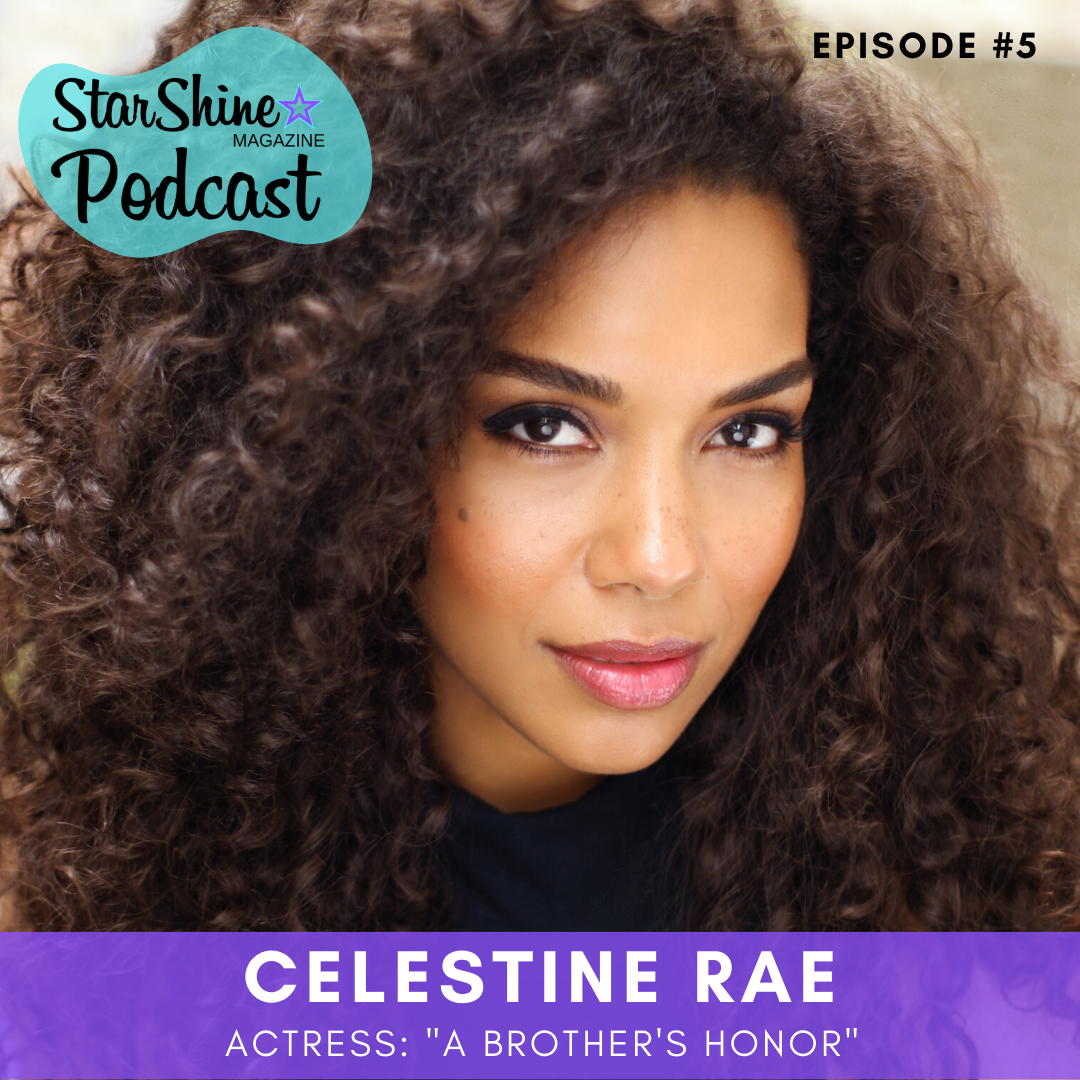 Podcast: Books To Film with Celestine Rae (A Brother's Honor)