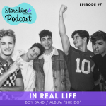 Podcast: I'm with the Boy Band featuring In Real Life