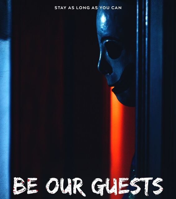 "NVE Films New Thriller ""Be Our Guests"" Arrives 10/25 on Amazon Prime!"