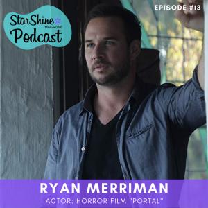 """Podcast: Ryan Merriman from Horror Film """"Portal"""""""