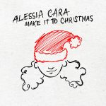 """Alessia Cara Releases New Song """"Make It To Christmas""""!"""