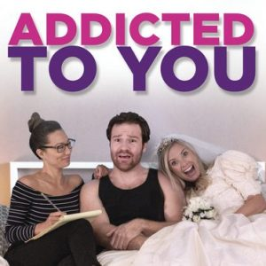 Film Teaser: Romantic Comedy 'Addicted to You' Available 2/14!