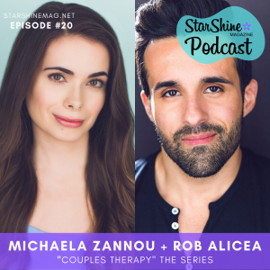 "StarShineMag Podcast: Michaela Zannou + Rob Alicea: ""Couples Therapy"" the Series"