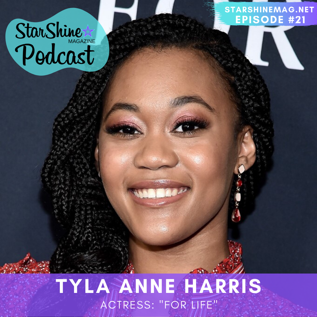 "StarShineMag Podcast: Tyla Anne Harris: ABC's ""For Life"""