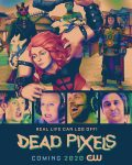 Quirky Comedy 'Dead Pixels' is Everything You Never Knew You Needed!