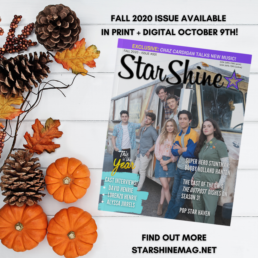 Sneak Peek: Fall 2020 Issue of StarShine Magazine – Coming October 9th!