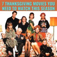 7 Thanksgiving Movies You Need To Watch This Season